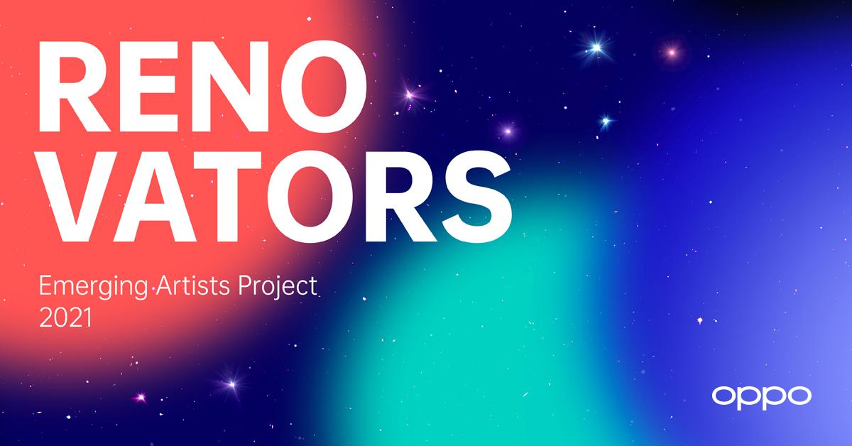 OPPO เปิดตัวแคมเปญ Renovators 2021 Emerging Artists Project  เพื่อจุดประกายความฝันสุดสร้างสรรค์ให้กับเยาวชนทั่วโลก